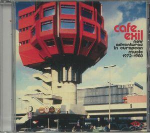 STANLEY, Bob/JASON WOOD/VARIOUS - Cafe Exil: New Adventures In European Music 1972-1980