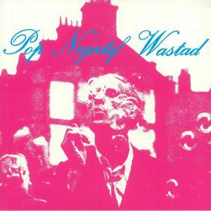 POP NEGATIF WASTAD - Pop Negatif Wastad (reissue)