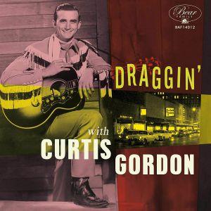 GORDON, Curtis - Draggin' With Curtis Gordon