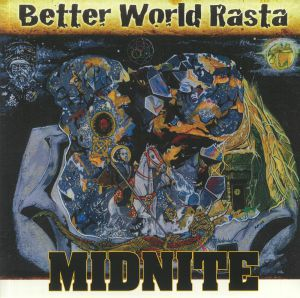 MIDNITE - Better World Rasta