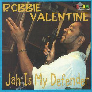 VALENTINE, Robbie - Jah Is My Defender