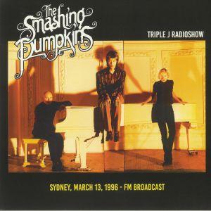 SMASHING PUMPKINS, The - Triple J Radioshow: Sydney March 13 1996 FM Broadcast