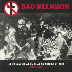 BAD RELIGION - 924 Gilman Street Berkeley CA October 21 1989: FM Broadcast