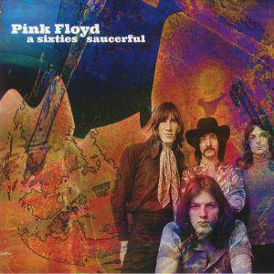 PINK FLOYD - A Sixties Saucerful