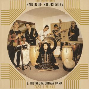 RODRIGUEZ, Enrique/THE NEGRA CHIWAY BAND - Fase Liminal