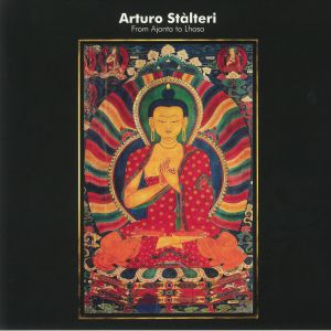 STALTERI, Arturo - From Ajanta To Lhasa