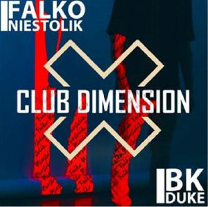 NIESTOLIK, Falko/BK DUKE - Club Dimension