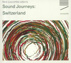 LUSCOMBE, Nick/VARIOUS - Sound Journeys: Switzerland