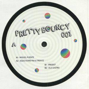 PUENTE, Miguel/AGUS FERREYRA/TENTZ/PRODOT/ALE CASTRO - Pretty Bouncy 001
