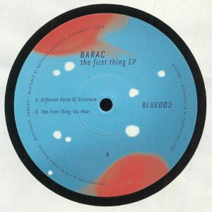 BARAC - The First Thing EP