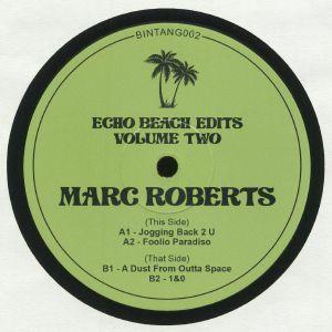 ROBERTS, Marc - Echo Beach Edits Vol 2