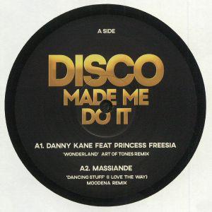 KANE, Danny/MASSIANDE/CHEVALS/MARK BRICKMAN - Disco Made Me Do It Vol 2
