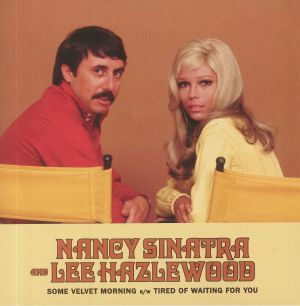 SINATRA, Nancy/LEE HAZLEWOOD - Some Velvet Morning (Record Store Day Black Friday 2020)