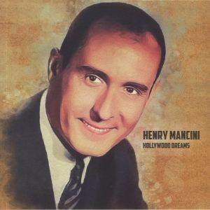 MANCINI, Henry - Hollywood Dreams