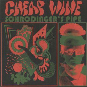CHEAP WINE - Schrodinger's Pipe