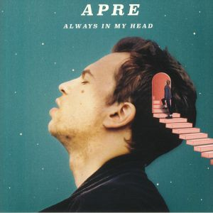 APRE - Always In My Head
