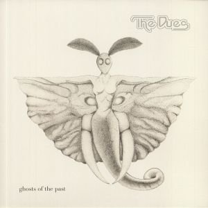 DUES, The - Ghosts Of The Past