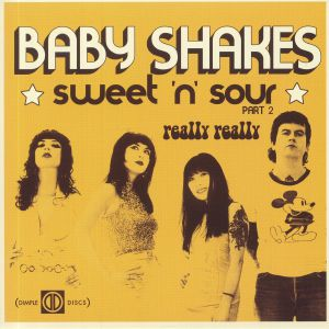 BABY SHAKES - Sweet N Sour Part 2