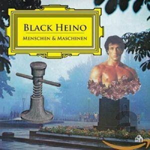 BLACK HEINO - Menschen Und Maschinen
