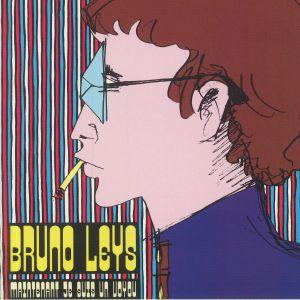 LEYS, Bruno - Maintenant Je Suis Un Voyou