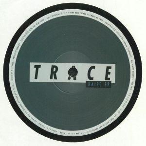 TRACE - Raise EP