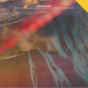 DE CLIVE LOWE, Mark/ANDREA LOMBARDINI/TOMASSO CAPPELLATO - Dreamweavers