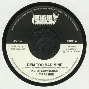 LAWRENCE, Keith/TIPPA IRIE - Dem Too Bad Mind