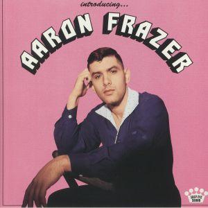 FRAZER, Aaron - Introducing