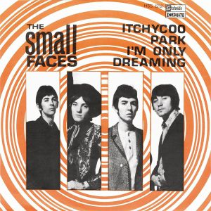 SMALL FACES, The - Itchycoo Park