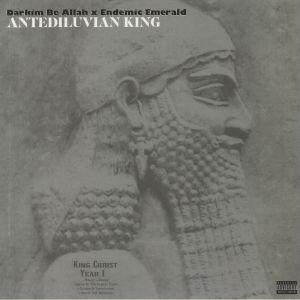 DARKIM BE ALLAH/ENDEMIC EMERALD - Antediluvian King