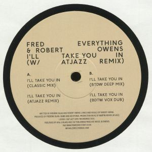 FRED EVERYTHING/ROBERT OWENS - I'll Take You In