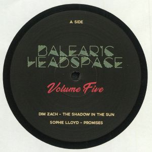 DIM ZACH/SOPHIE LLOYD/ALENA/PETER SIMMONS - Balearic Headspace: Volume 5 Sampler 1