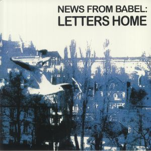 NEWS FROM BABEL - Letters Home (reissue)
