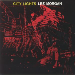 MORGAN, Lee - City Lights