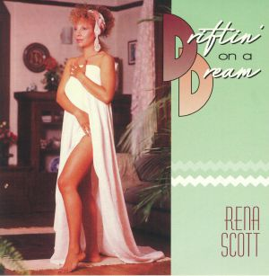 SCOTT, Rena - Driftin' On A Dream