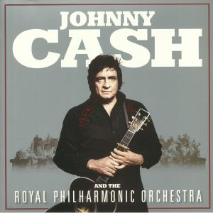 CASH, Johnny/THE ROYAL PHILHARMONIC ORCHESTRA - Johnny Cash & The Royal Philharmonic Orchestra