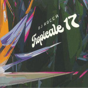 DJ ROCCA - Tropicale 17