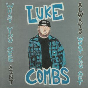 COMBS, Luke - What You See Ain't Always What You Get (Deluxe Edition)