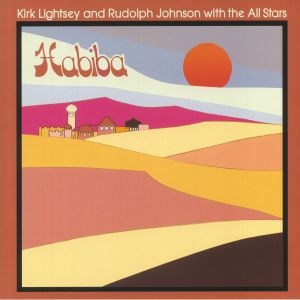 LIGHTSEY, Kirk/RUDOLPH JOHNSON with THE ALL STARS - Habiba