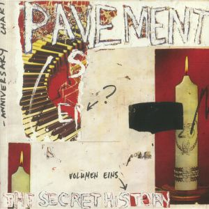 PAVEMENT - The Secret History Volume 1: 1990-1992