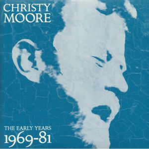 MOORE, Christy - The Early Years 1969-81