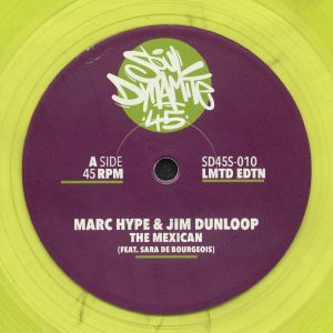 MARC HYPE/JIM DUNLOOP - The Mexican