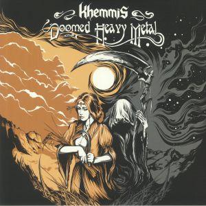 KHEMMIS - Doomed Heavy Metal