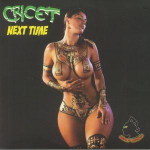 CRICET - Next Time
