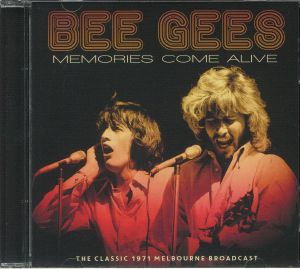 BEE GEES - Memories Come Alive: The Classic 1971 Melbourne Broadcast