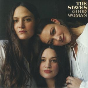 STAVES, The - Good Woman