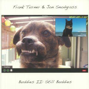 TURNER, Frank/JON SNODGRASS - Buddies II: Still Buddies