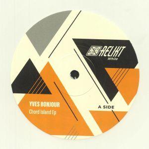 YVES BONJOUR - Chord Island EP