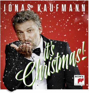 KAUFMANN, Jonas	 - Its Christmas!