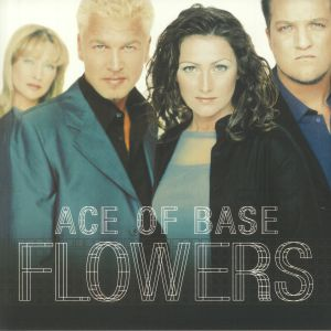 ACE OF BASE - Flowers (reissue)